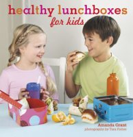 Healthy Lunchboxes for Kids book