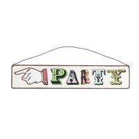 Party Metal Sign